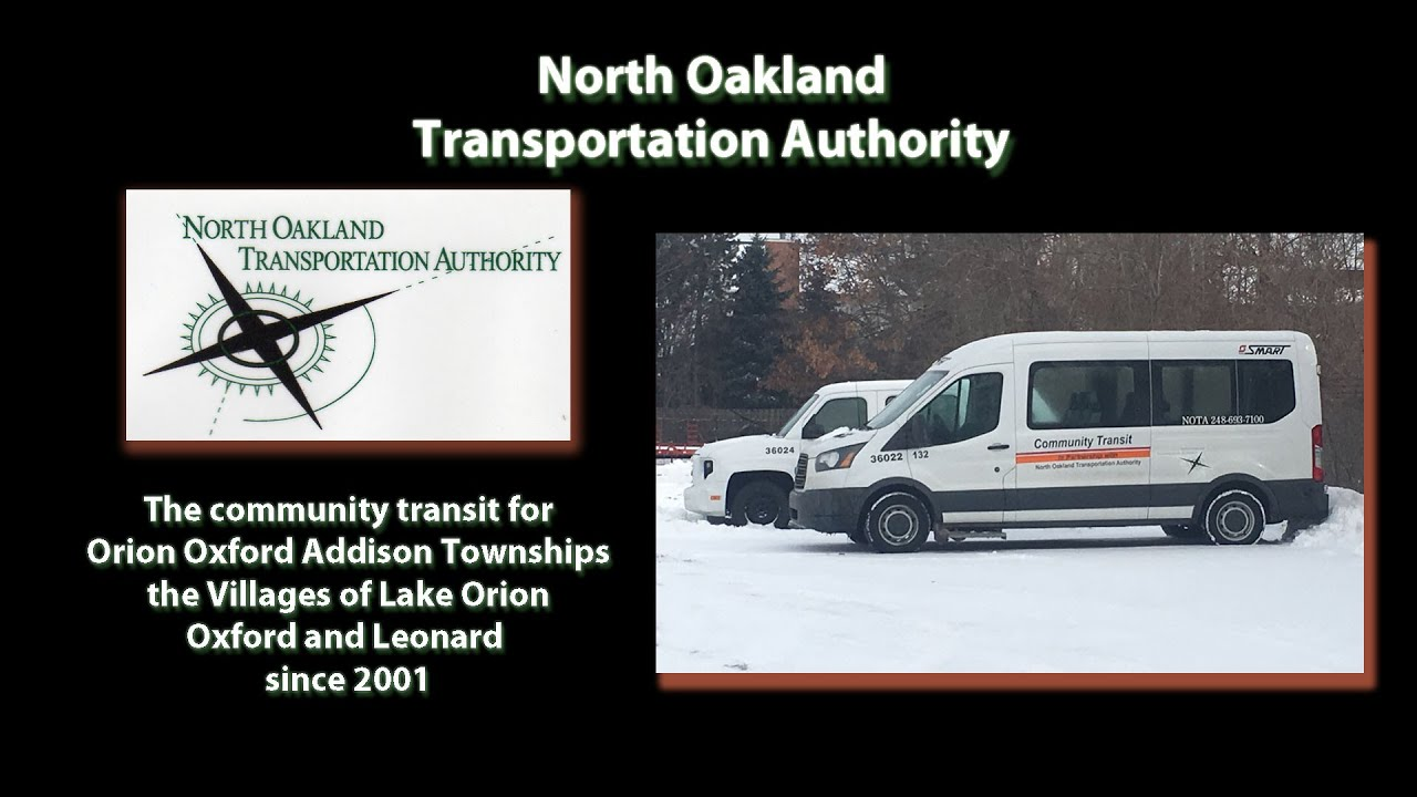 North Oakland Transportation Authority (NOTA) – Brief Insights